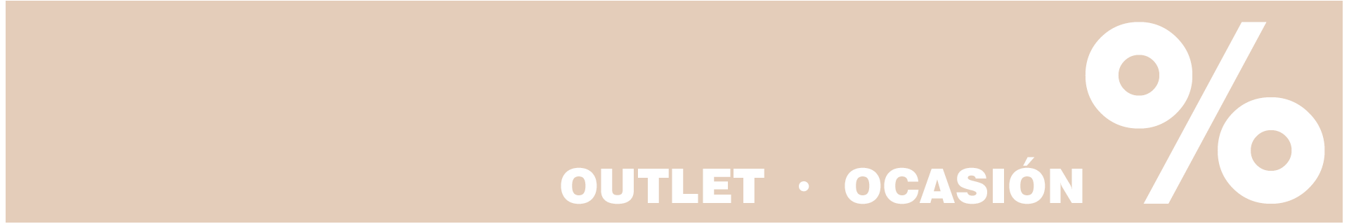OUTLET - OCASIÓN